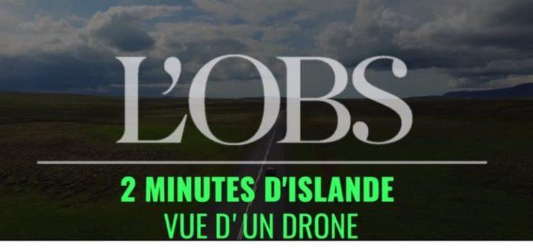 L'Islande vue d'un drone en 2 minutes par l'Obs