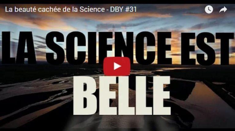 La beauté cachée de la Science par Dirty Biology