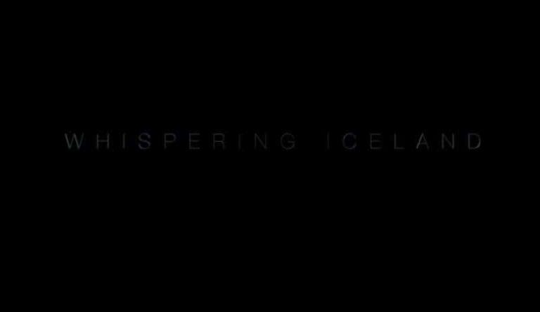 Whispering Iceland : belle vidéo de l'Islande en 4K